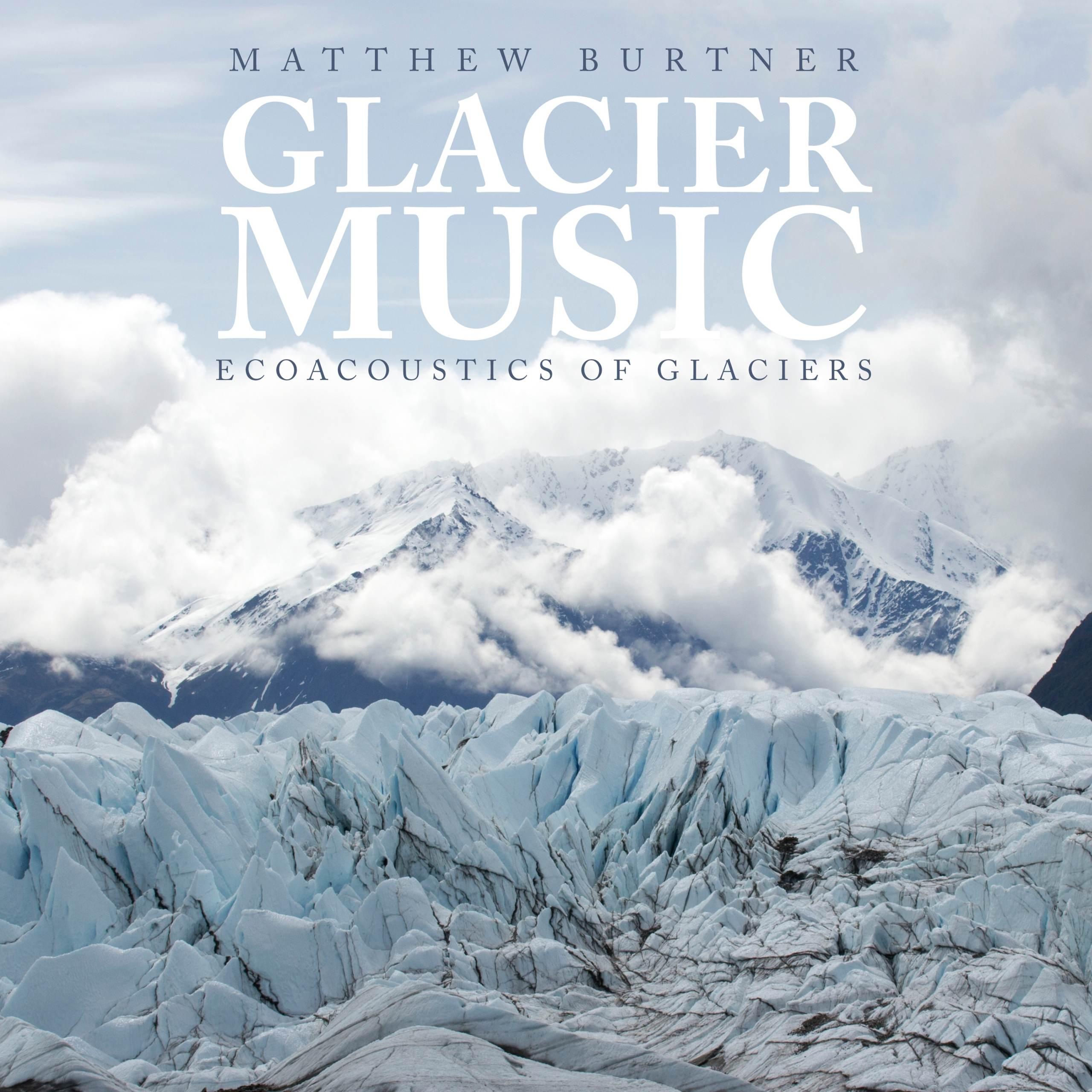 Glacier Music - Album Cover
