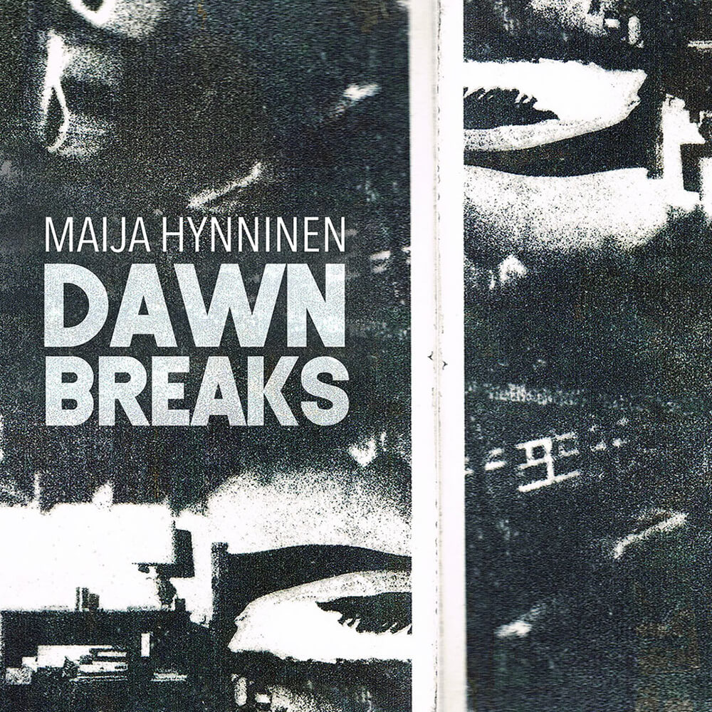 Maija Hynninen - DAWN BREAKS - Album Cover