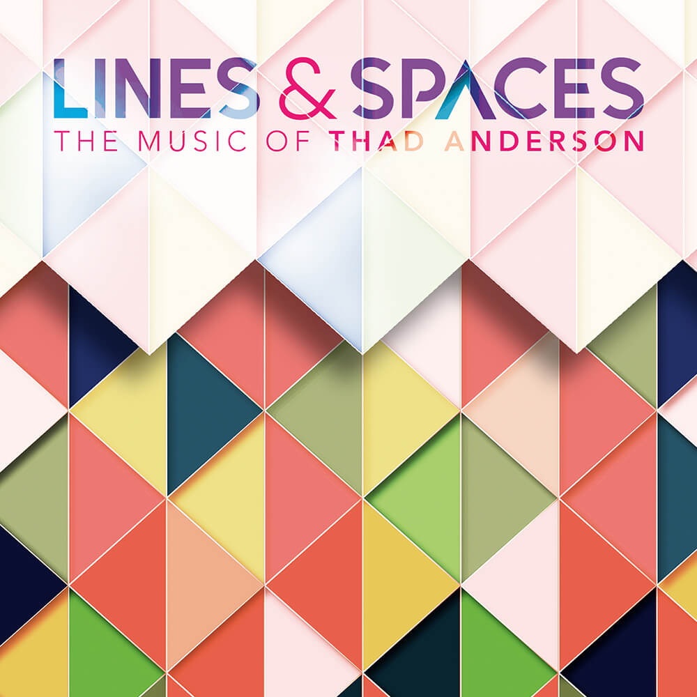 Thad Anderson - LINES AND SPACES - Album Cover