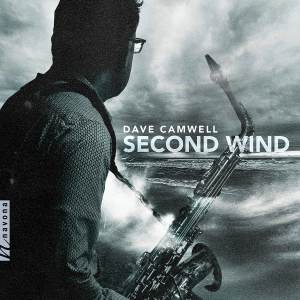 SECOND WIND album cover: black and white image of Dave Camwell with Saxophone