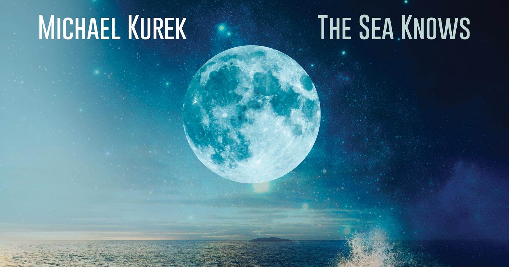 Michael Kurek - The Sea Know - album cover