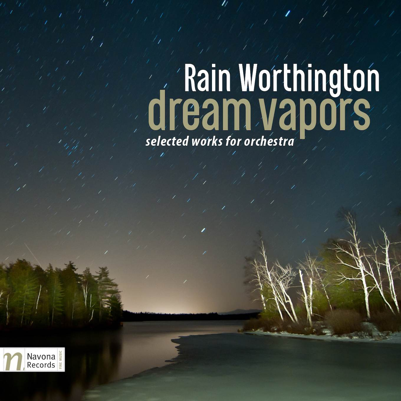 Rain Worthington DREAM VAPORS - album cover
