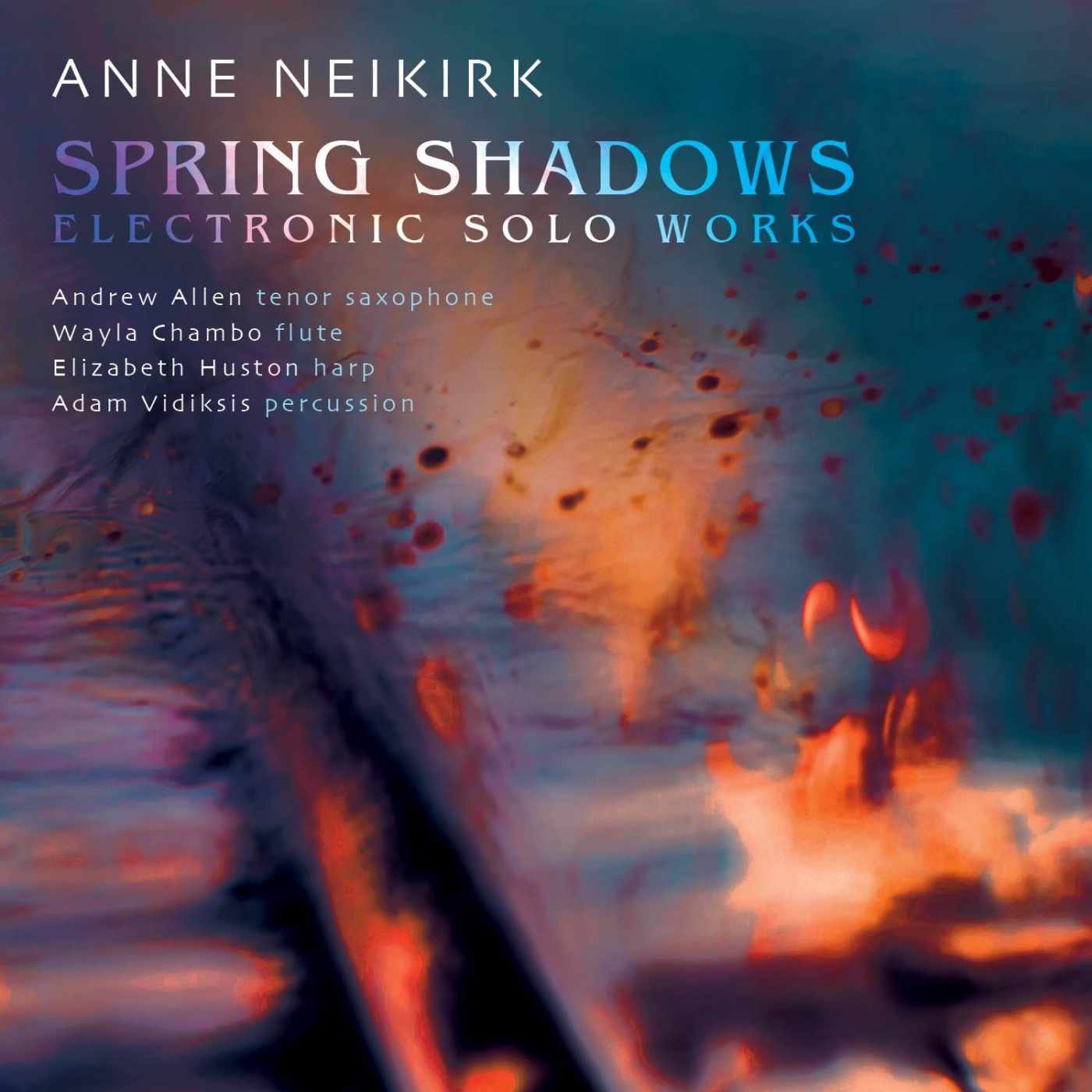 Spring Shadows - Anne Neikirk - Album Cover