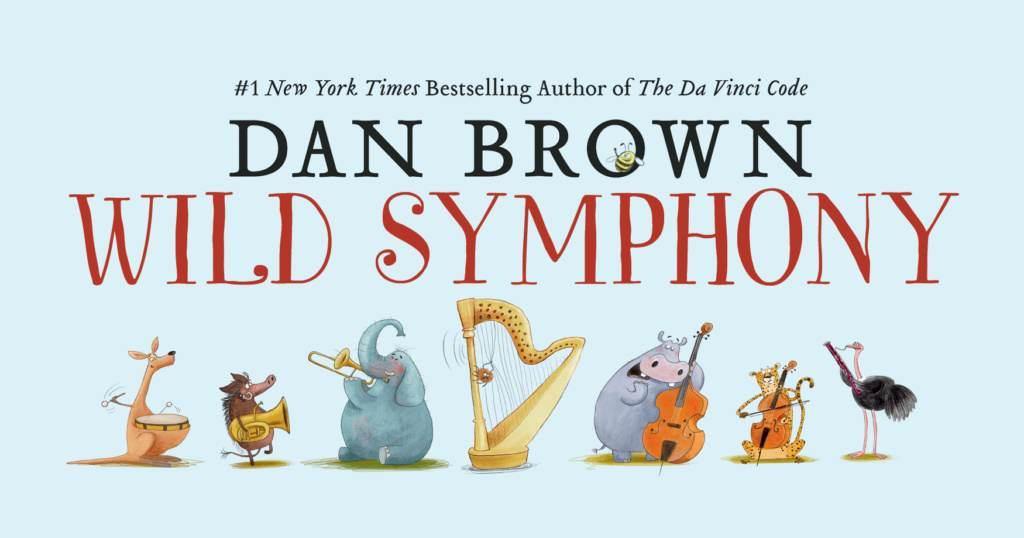 Dan Brown Wild Symphony