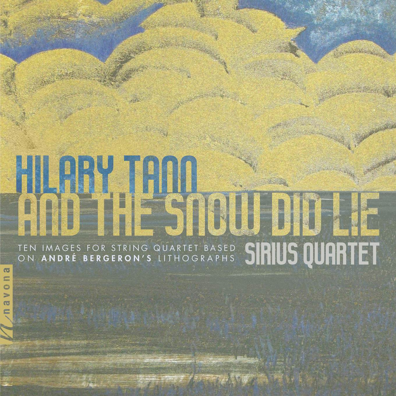 And the Snow Did Lie Album Cover - Hilary Tann