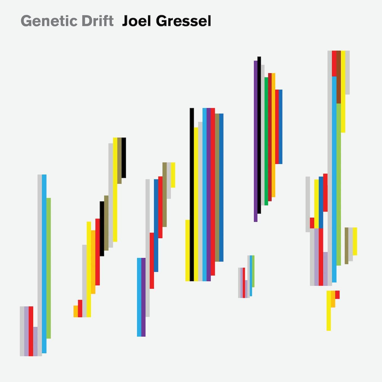 Genetic Drift - Joel Gressel - Album Cover