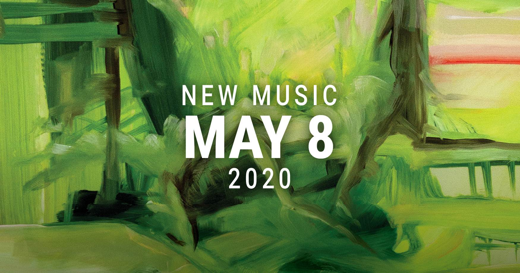 New Music May 8 2020