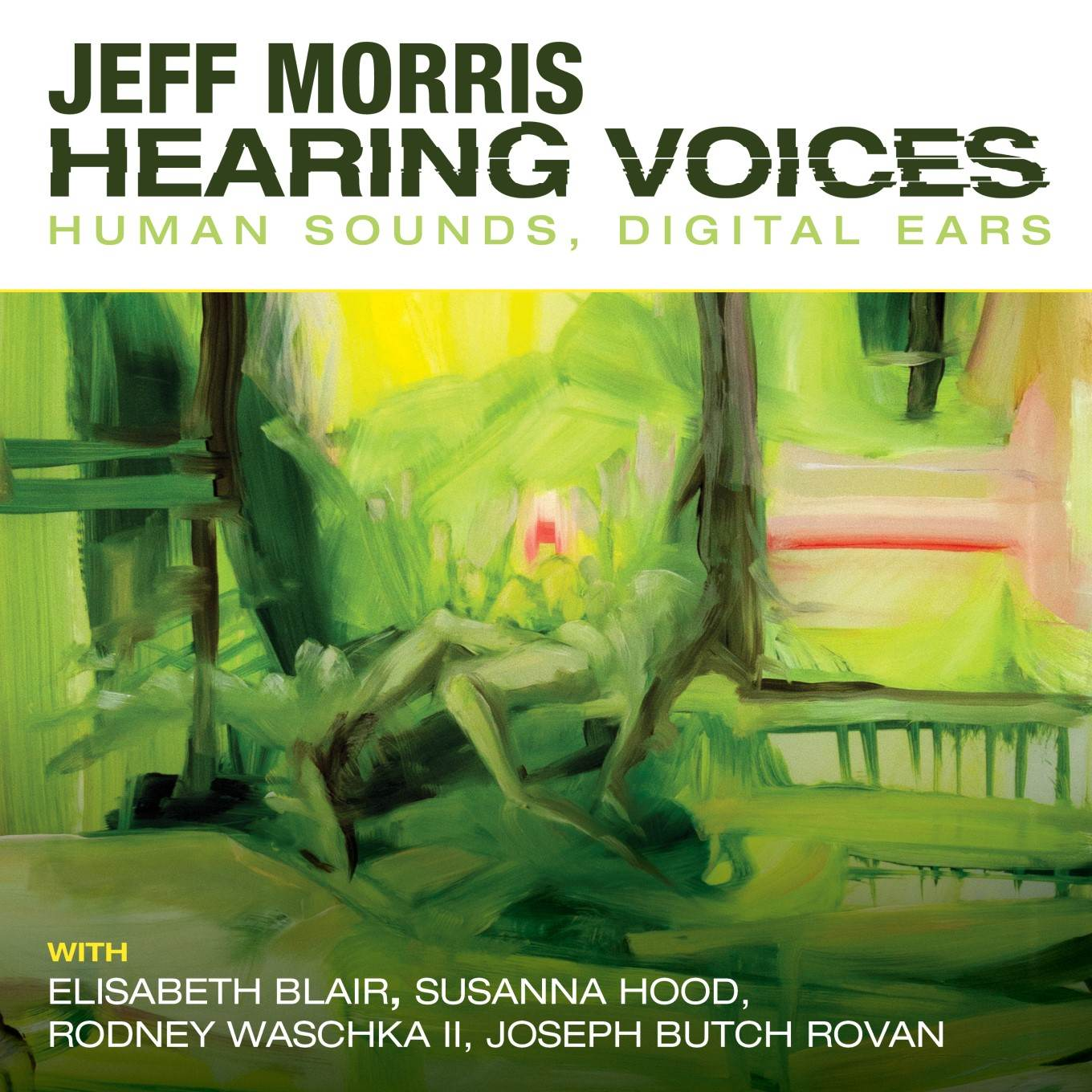 Hearing Voices by Jeff Morris album cover