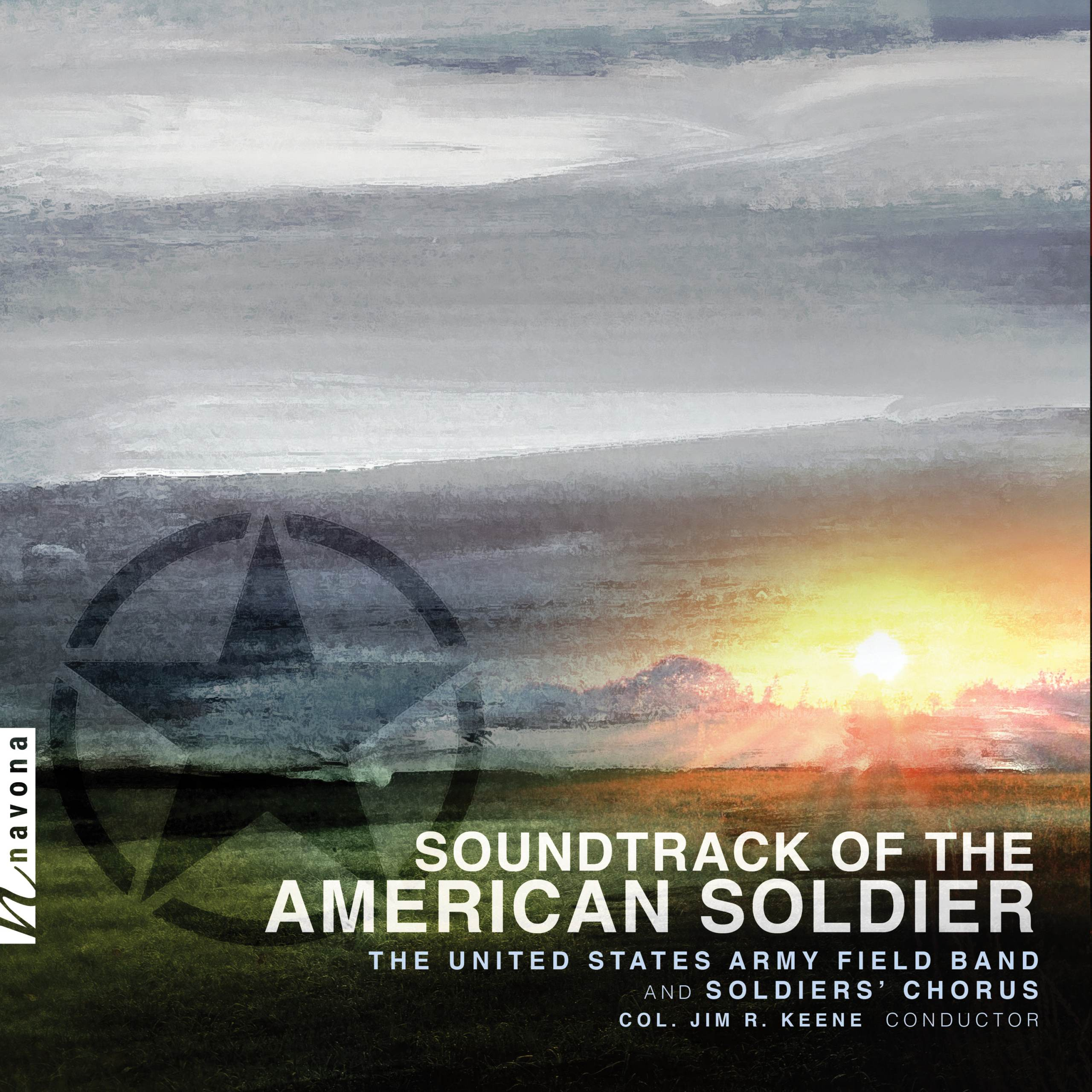 Album cover for Soundtrack of the American Soldier by the U.S. Army Field Band