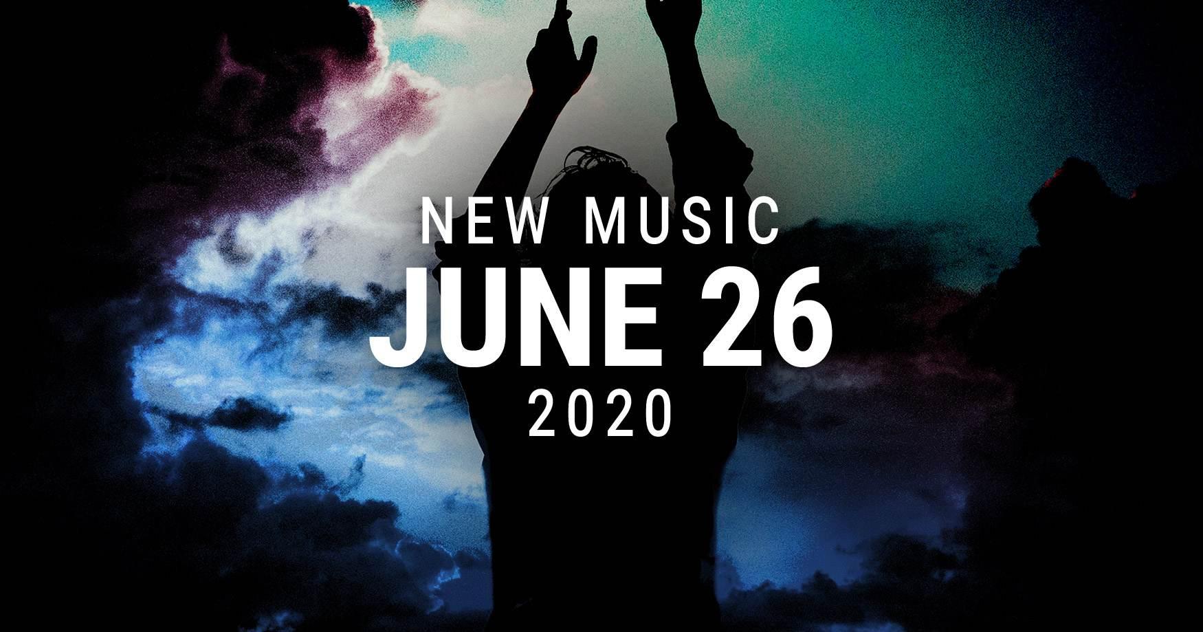 New Music June 26 2020