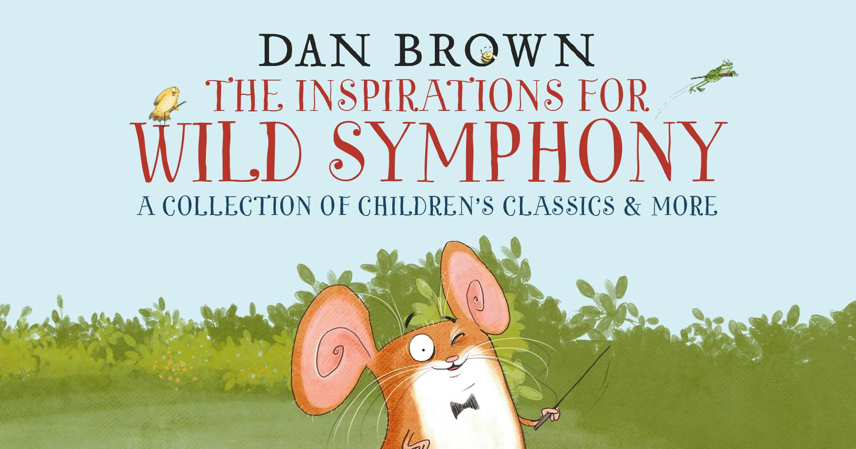 The Inspirations for Wild Symphony - A collection of children's classics & more