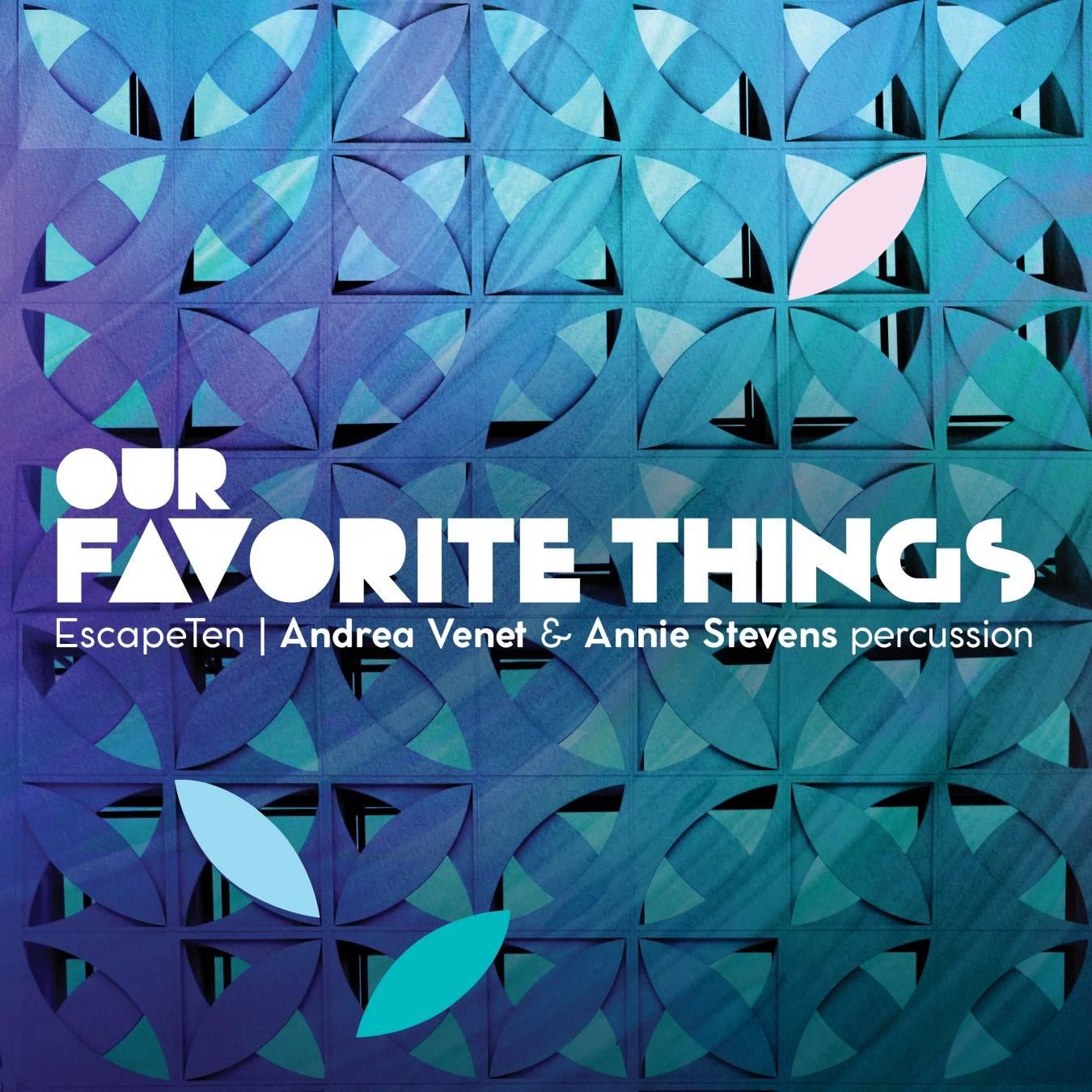 Our Favorite Things - Escape Ten - Album Cover
