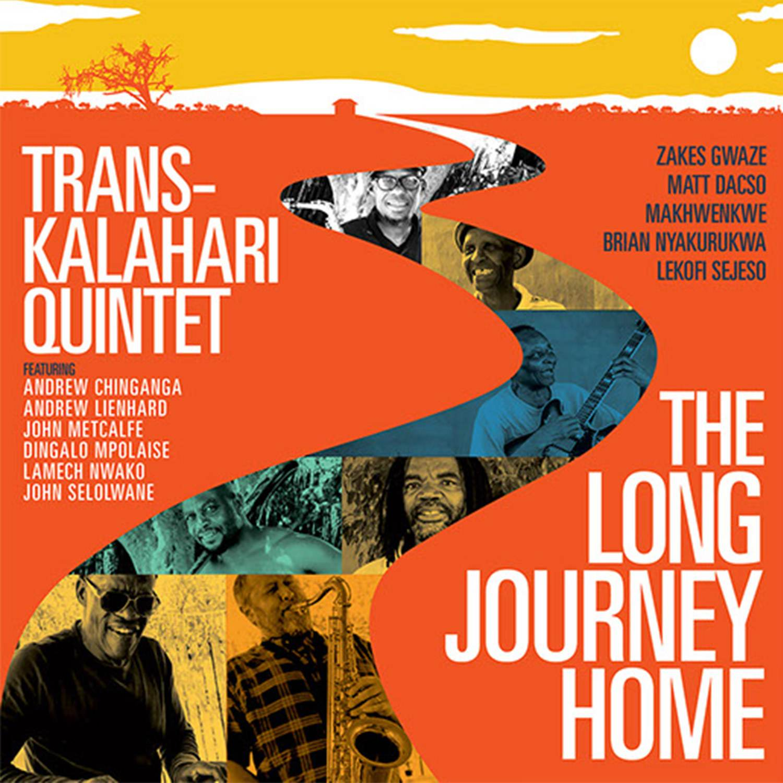 The Long Journey Home-Trans-Kalahari Quintet- Album Cover