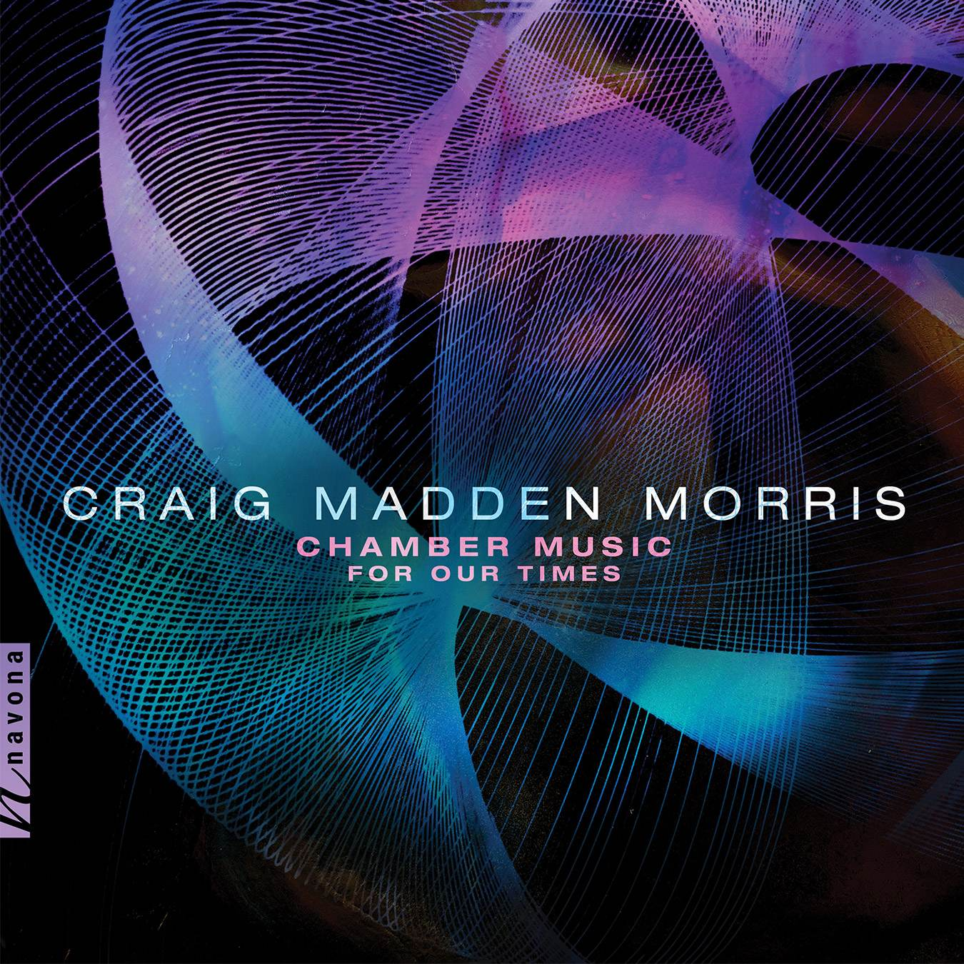 Chamber Music for Our Times-Craig Madden Morris - Album Cover
