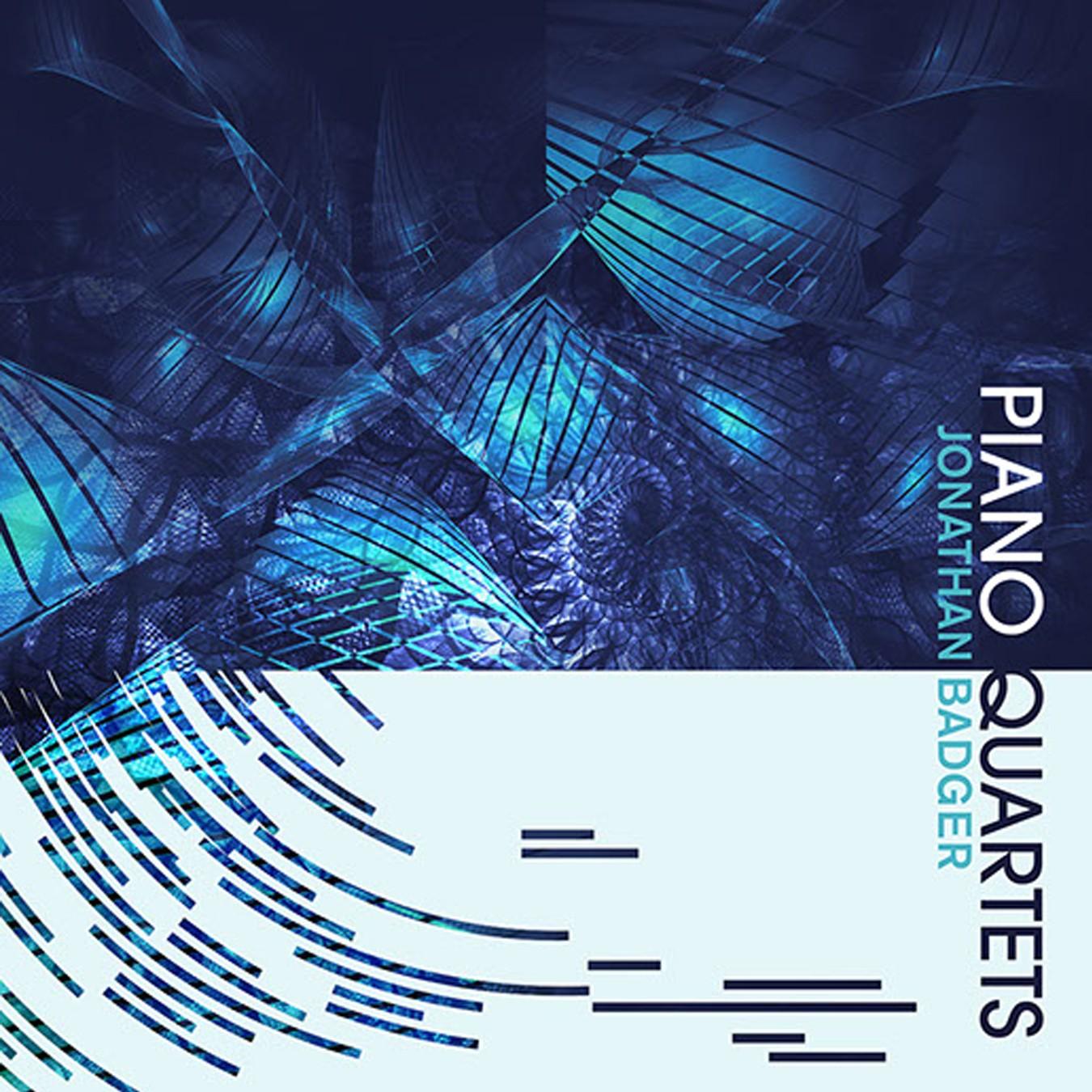 PIANO QUARTETS - Jonathan Badger - album cover