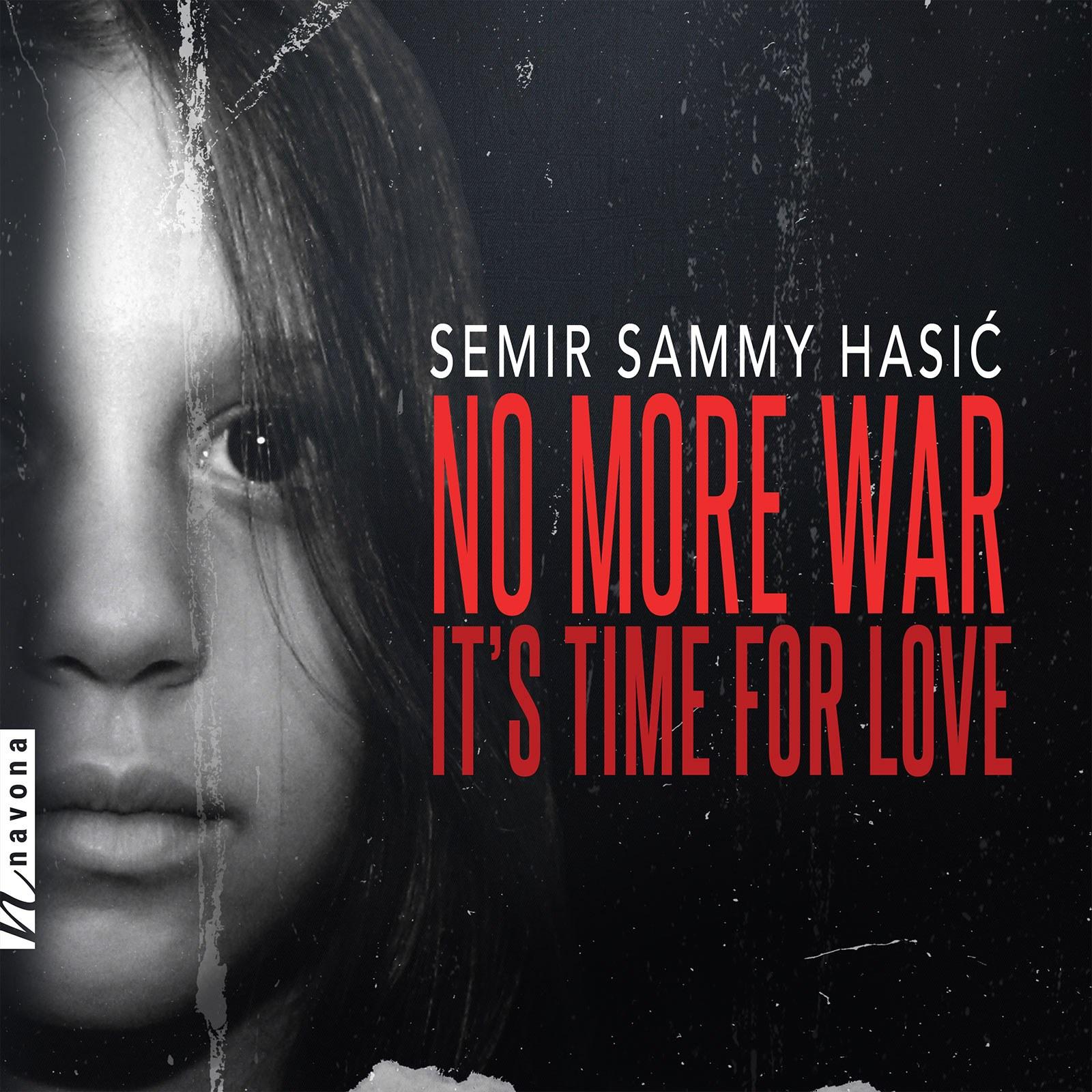 """No More War - Semir """"Sammy"""" Hasić - Album Cover"""