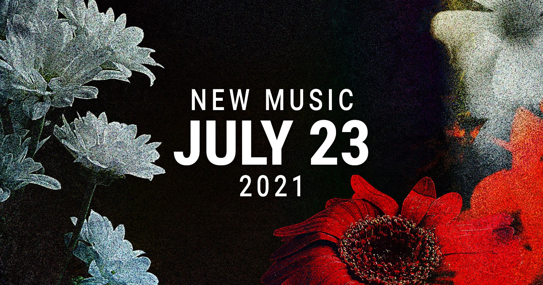 New Releases July 23, 2021
